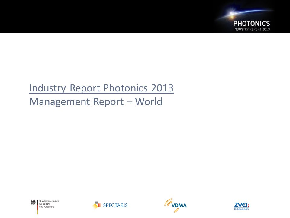 Industry Report Photonics 2013 Management Report – World
