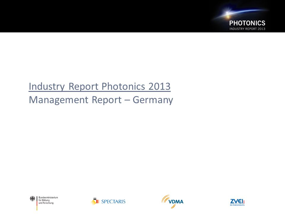 Industry Report Photonics 2013 Management Report – Germany