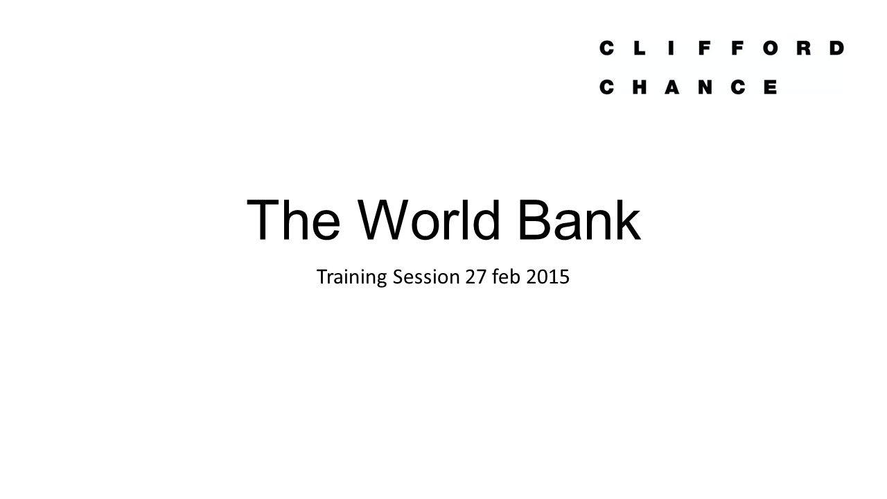 The World Bank Training Session 27 feb 2015