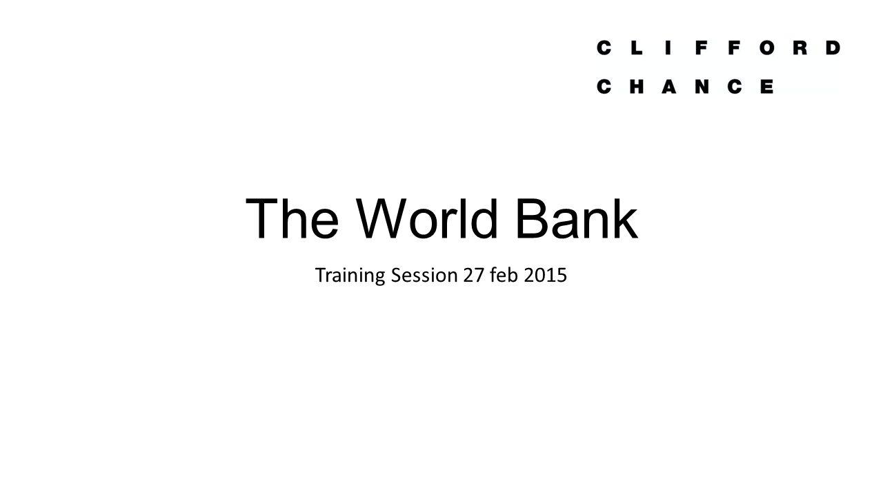 The World Bank Training Session 27 feb 2015