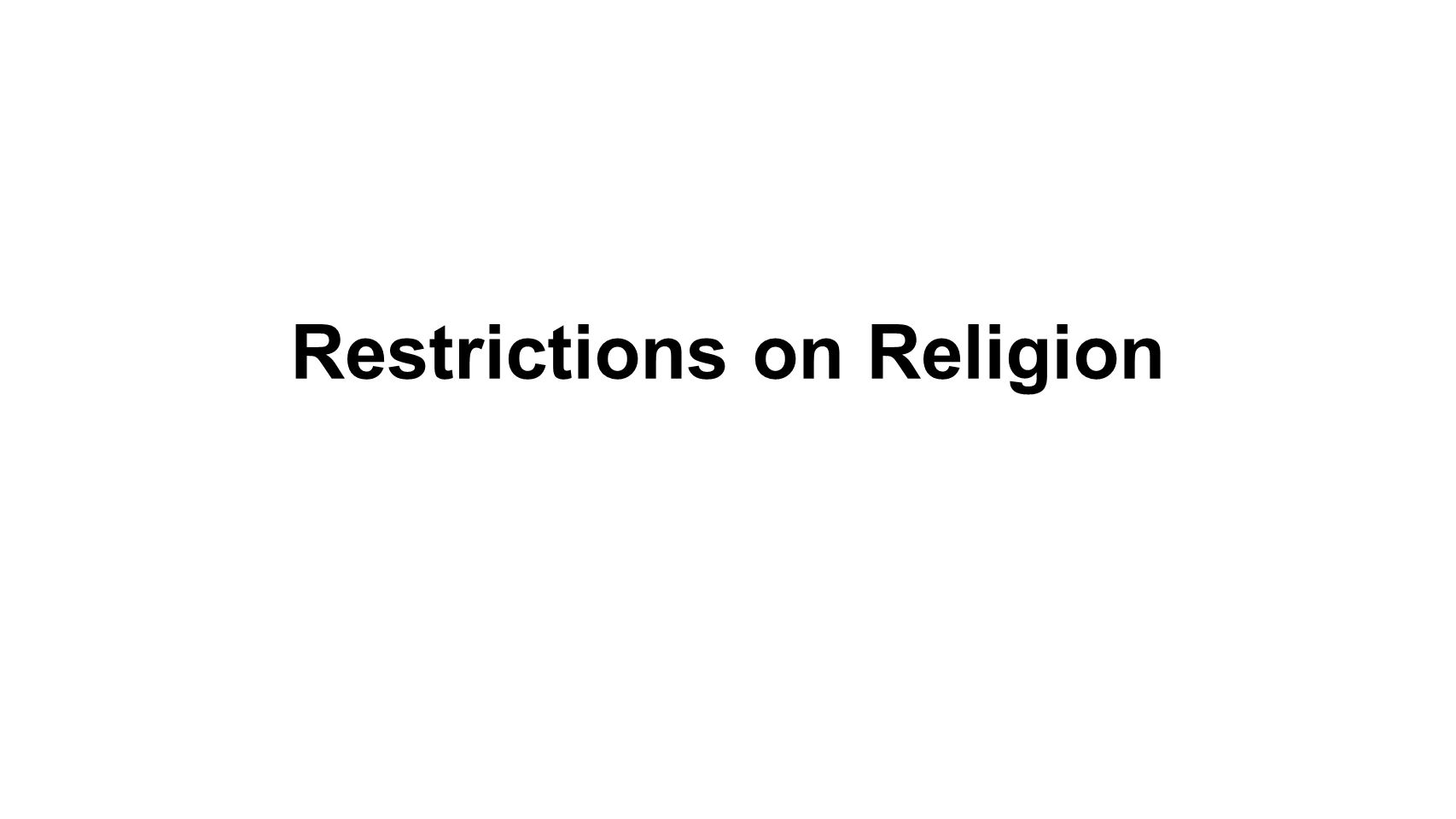 Restrictions on Religion