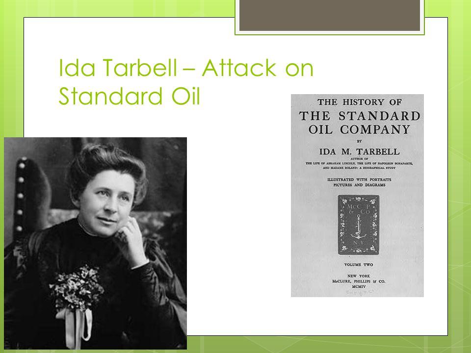 Ida Tarbell – Attack on Standard Oil