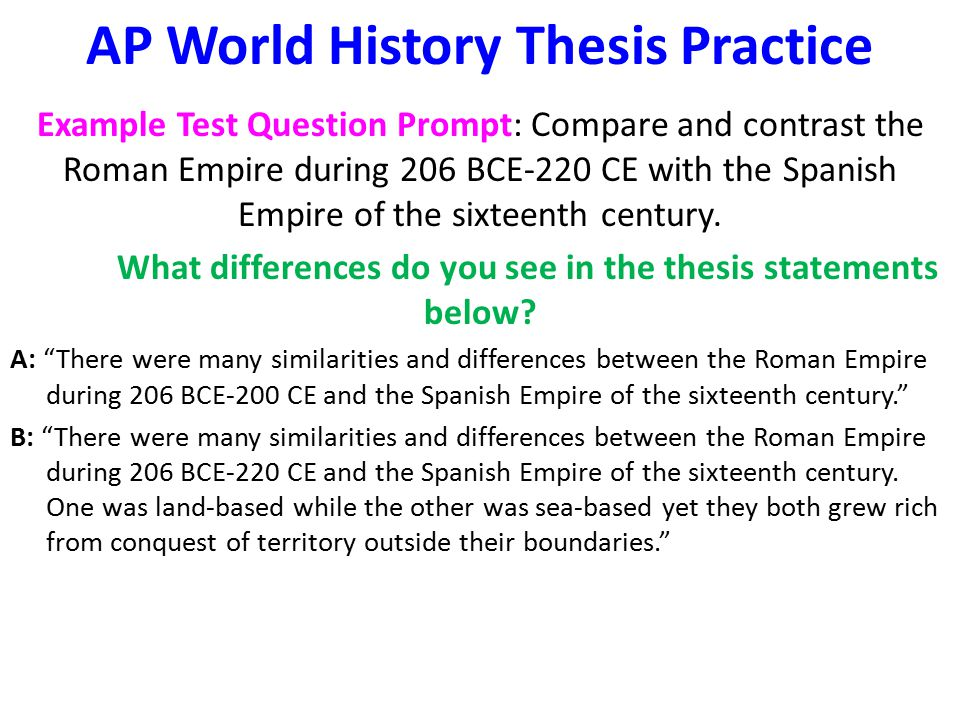 The AP World History Exam: An Overview Type of Question # of QuestionsTiming Multiple Choice7055 minutes Document-Based Question150 minutes (includes a 10 minute reading period) Continuity and Change- Over-Time Essay 140 minutes Comparative Essay140 minutes The multiple-choice section of the examination accounts for half of the student s exam score, and the free-response section for the other half.