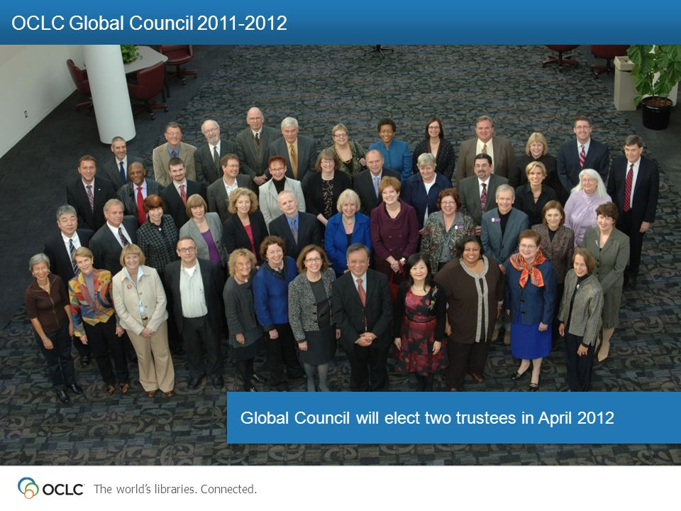 The world's libraries. Connected. PHOTO Americas Regional Council Meeting 20 January 2012