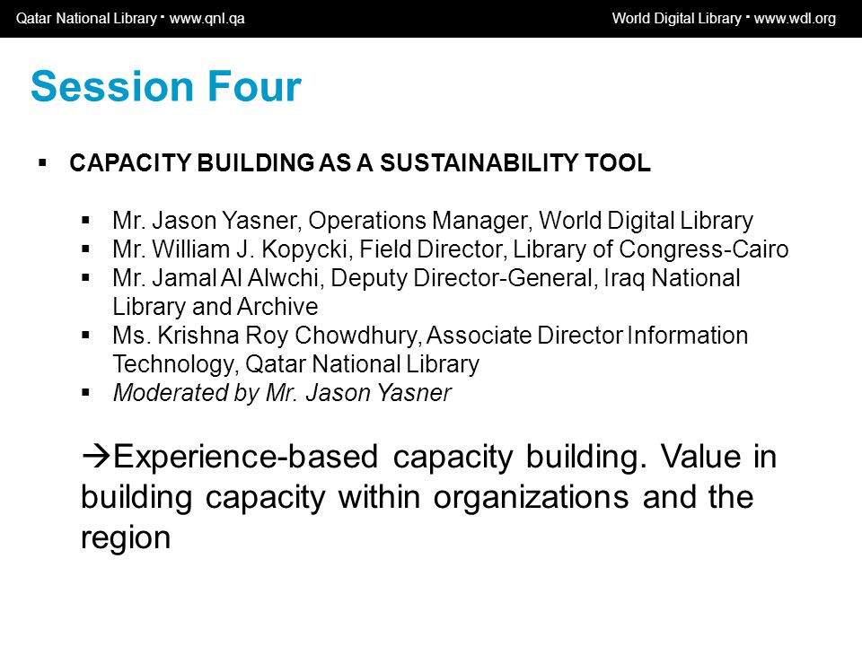 World Digital Library www.wdl.org OSI | WEB SERVICES  CAPACITY BUILDING AS A SUSTAINABILITY TOOL  Mr.