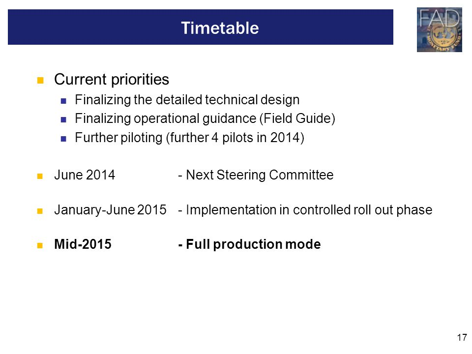 17 Current priorities Finalizing the detailed technical design Finalizing operational guidance (Field Guide) Further piloting (further 4 pilots in 201