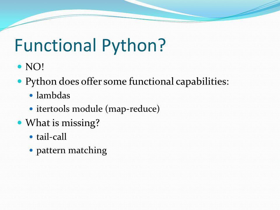 Functional Python. NO.