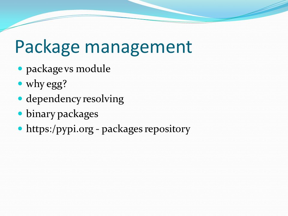 Package management package vs module why egg.