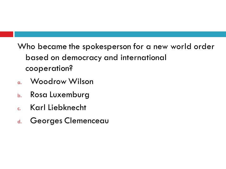Who became the spokesperson for a new world order based on democracy and international cooperation.