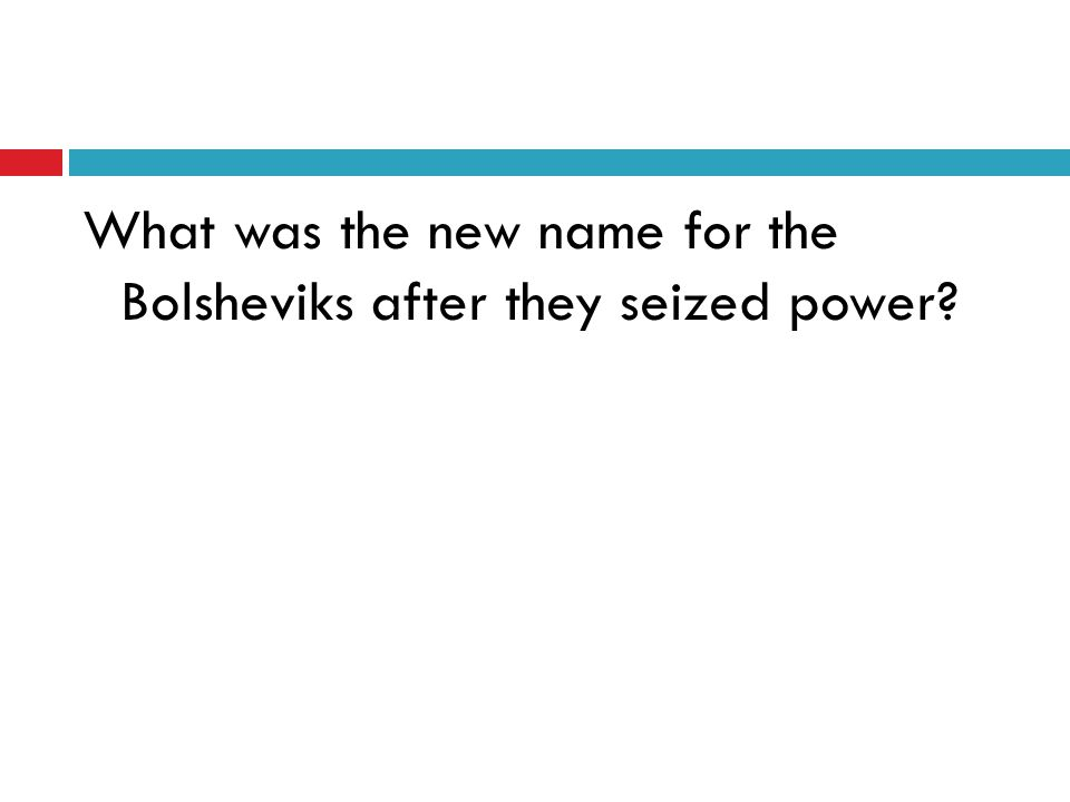 What was the new name for the Bolsheviks after they seized power?