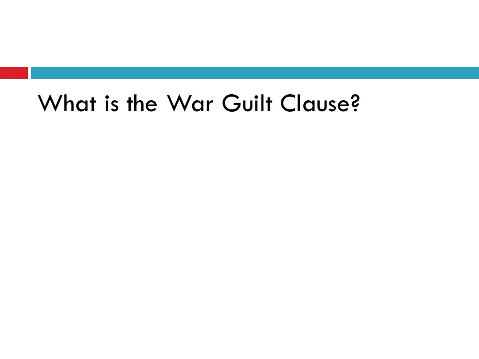 What is the War Guilt Clause?