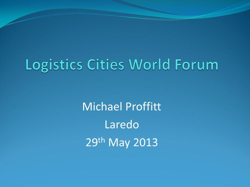 Michael Proffitt Laredo 29 th May 2013