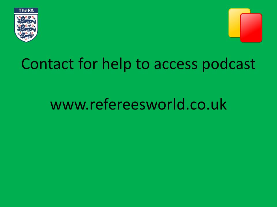 Audio Referees World Podcast' is presented by level 5 referee & media broadcaster Darren Cullum (aka Daley) with FA Tutor, PGMO Assessor and CTO Richard Melinn.