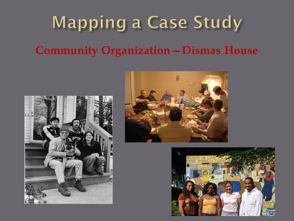 Community Organization—Dismas House