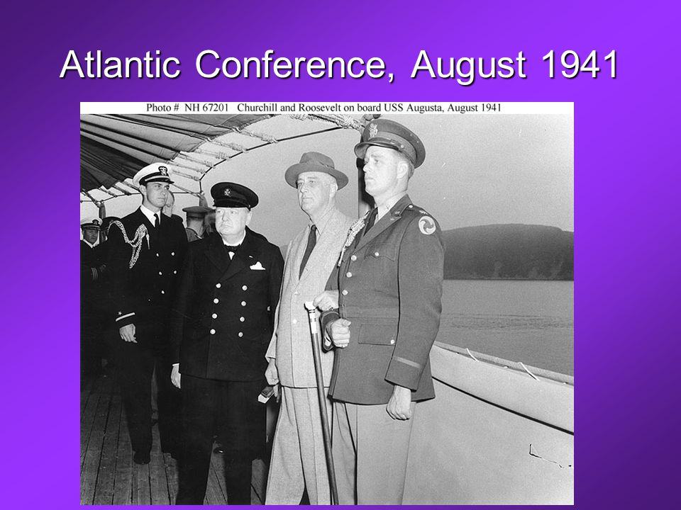 Atlantic Conference, August 1941
