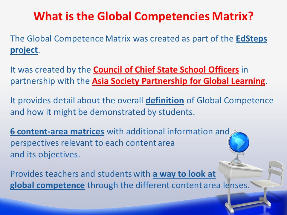 What is the Global Competencies Matrix.