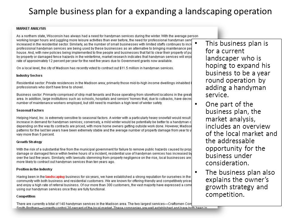 Sample business plan for a expanding a landscaping operation This business plan is for a current landscaper who is hoping to expand his business to be