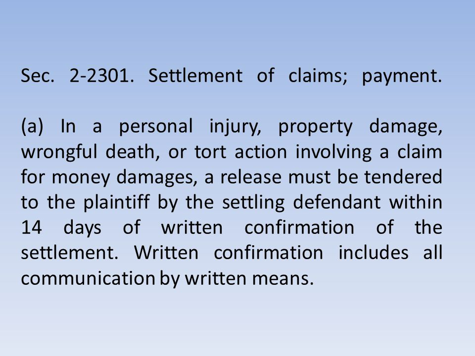 PARTIES THAT ARE EXEMPT (g) This Section applies to all personal injury, property damage, wrongful death, and tort actions involving a claim for money damages, except as otherwise agreed by the parties.
