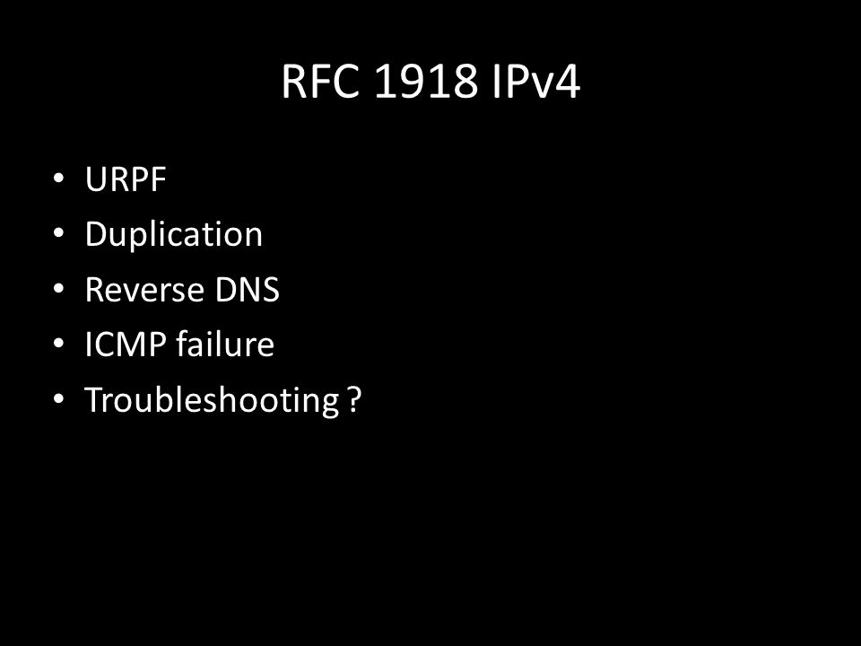 RFC 1918 IPv4 URPF Duplication Reverse DNS ICMP failure Troubleshooting ?