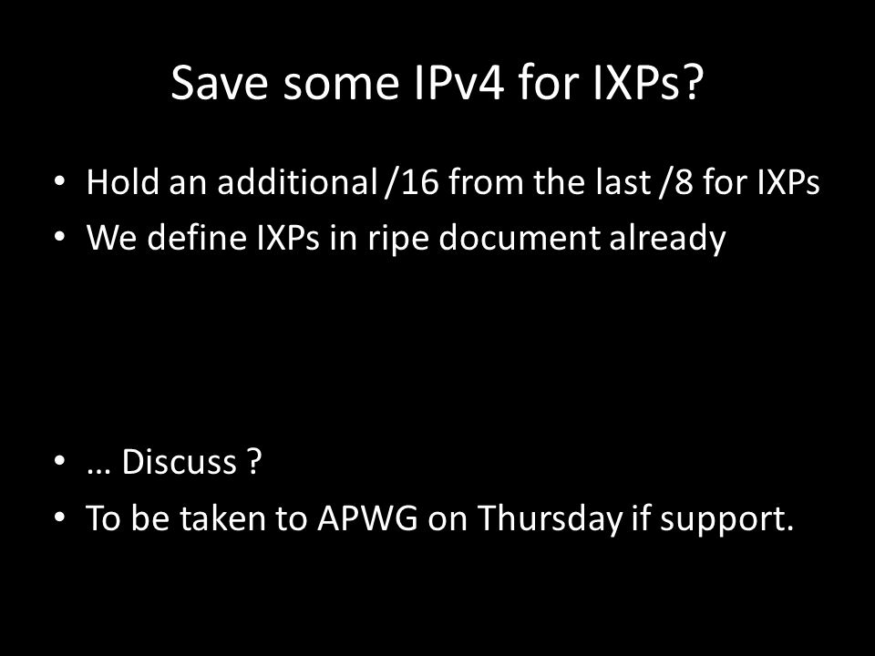 Save some IPv4 for IXPs.