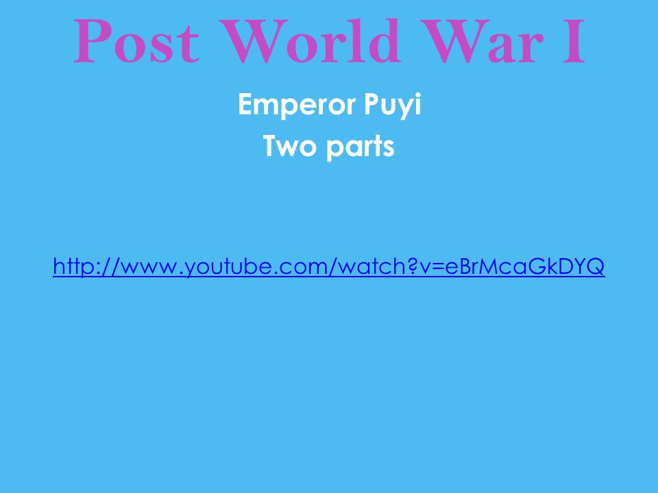 Post World War I The Long March http://www.youtube.com/watch?v=hvaHrKDwkyM
