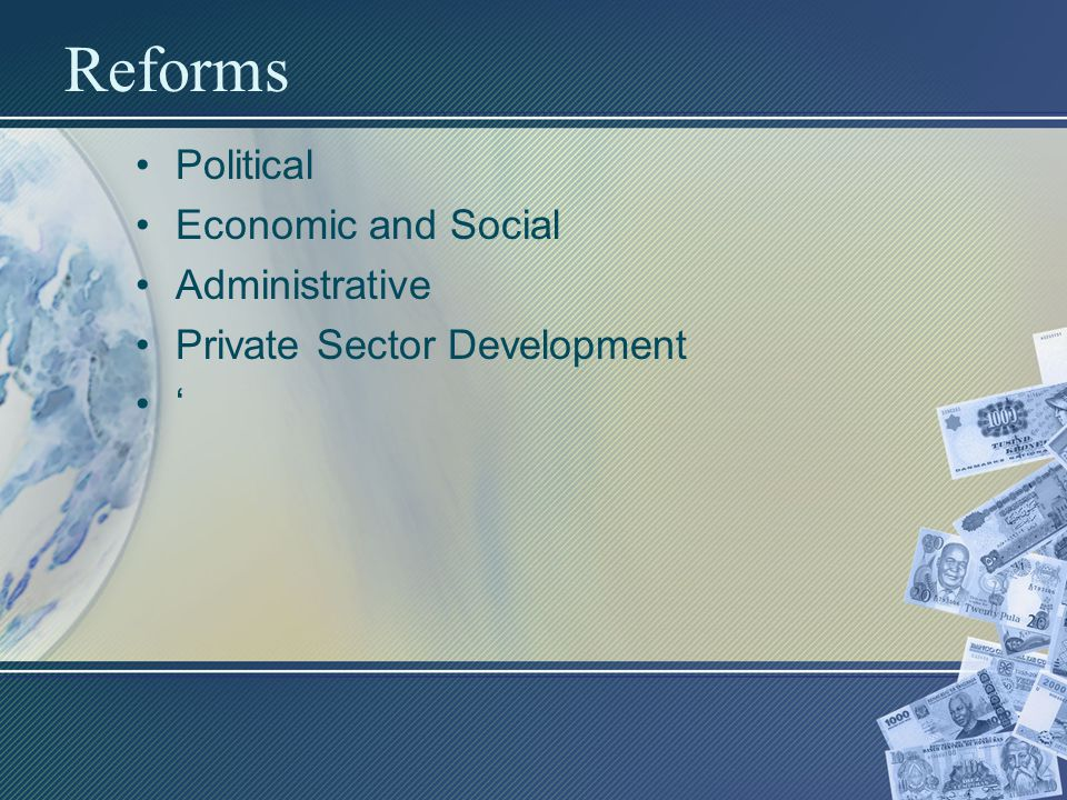 Reforms Political Economic and Social Administrative Private Sector Development '