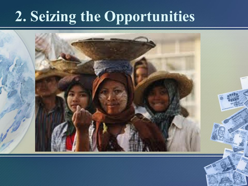 2. Seizing the Opportunities