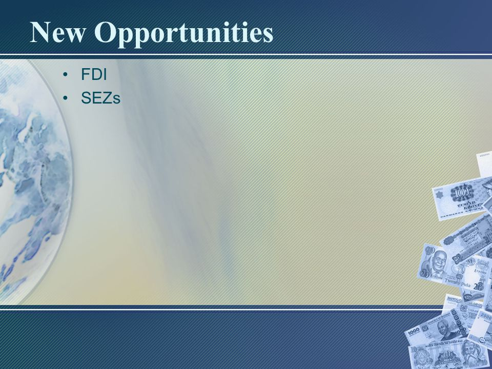 New Opportunities FDI SEZs