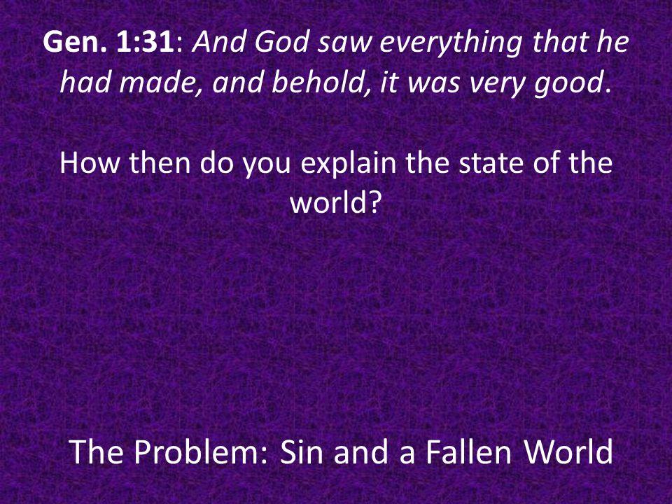 The Problem: Sin and a Fallen World Gen.