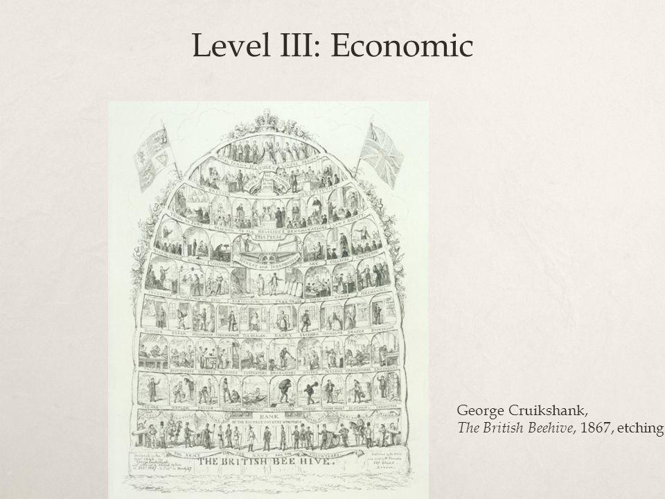 George Cruikshank, The British Beehive, 1867, etching Level III: Economic
