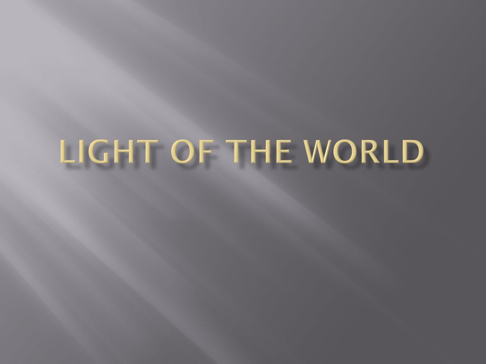  Jesus said these words  John 12:46 (NKJV) 46 I have come as a light into the world, that whoever believes in Me should not abide in darkness.
