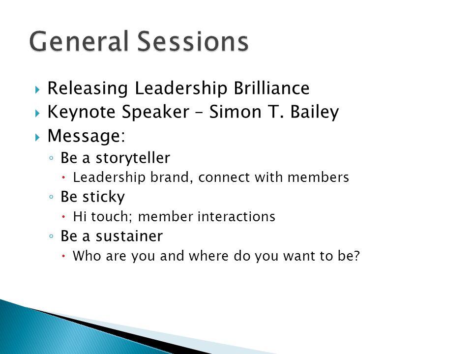  Releasing Leadership Brilliance  Keynote Speaker – Simon T.