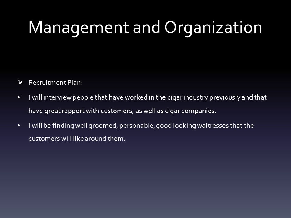 Management and Organization  Key Employees: I will be the owner/manager of the store.