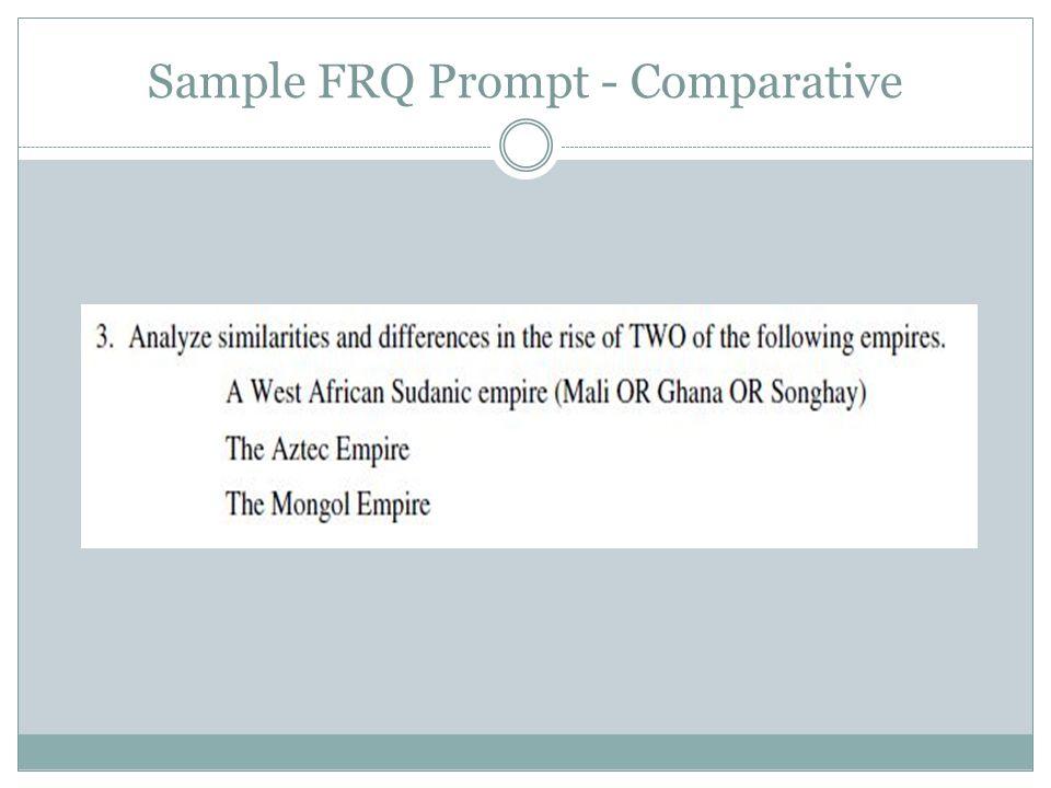 Sample FRQ Prompt - Comparative