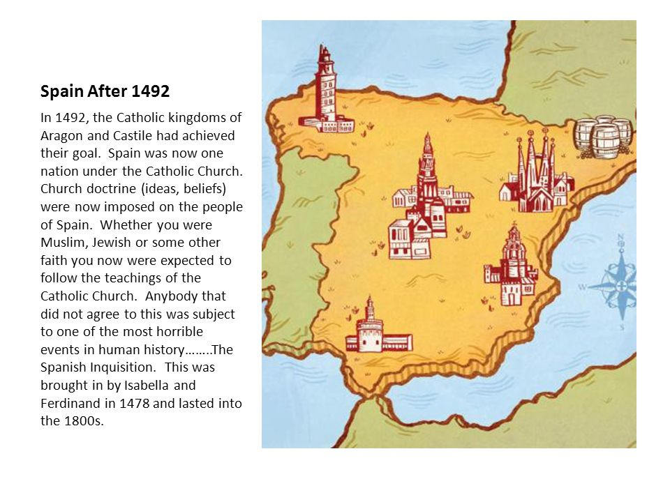 Spain After 1492 In 1492, the Catholic kingdoms of Aragon and Castile had achieved their goal.