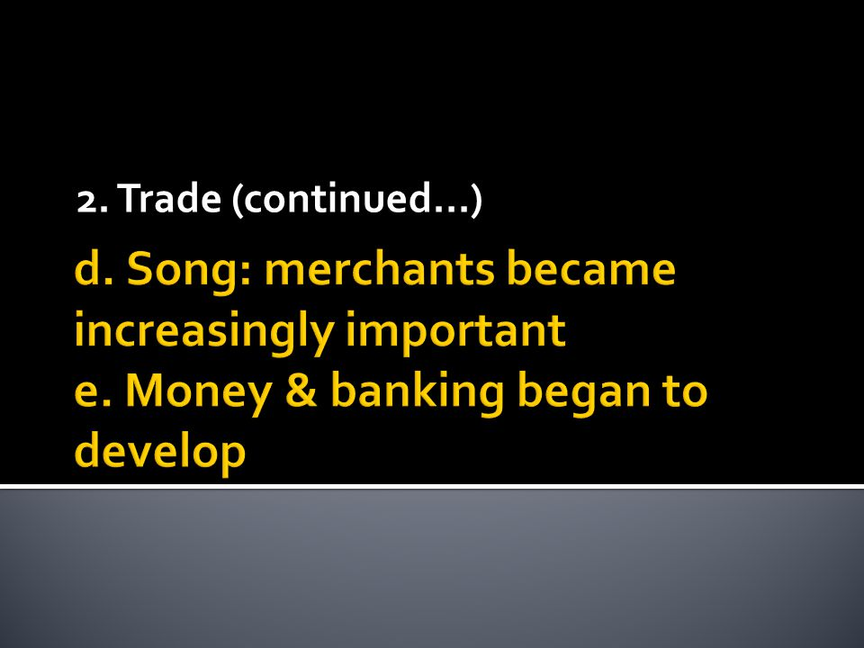 2. Trade (continued…)