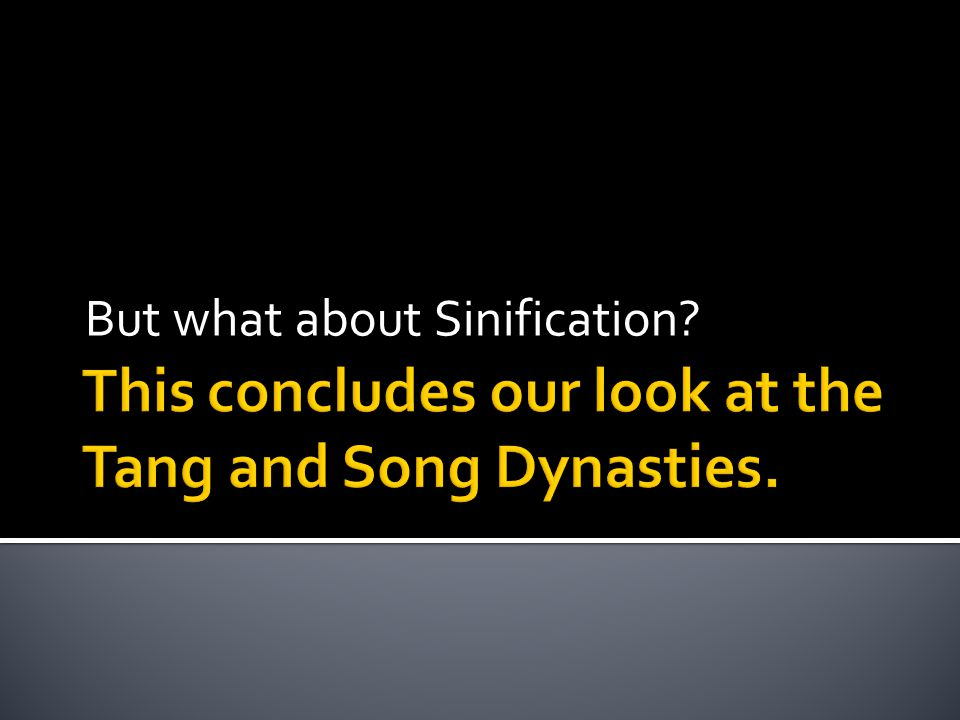 But what about Sinification