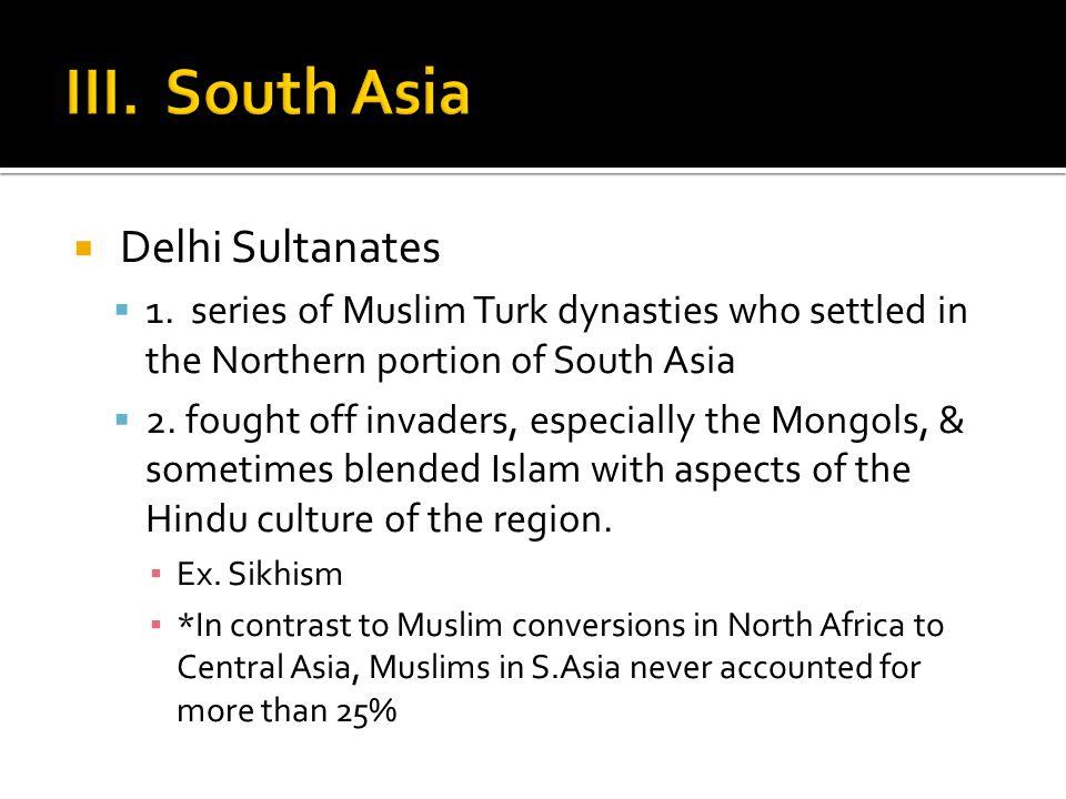  Delhi Sultanates  1.