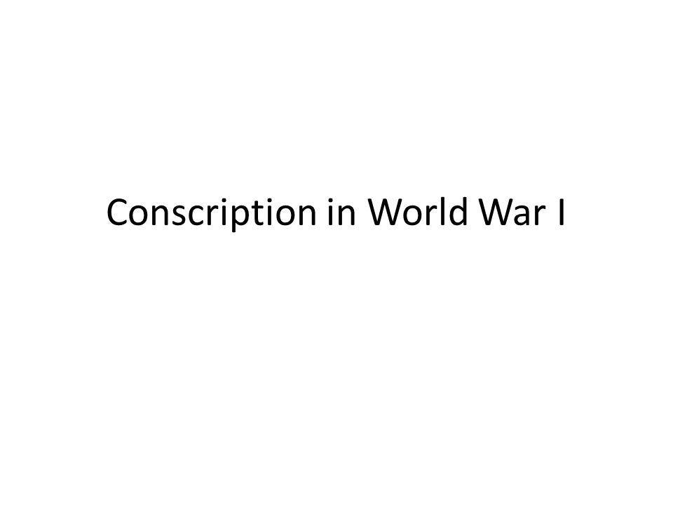 Conscription in World War I