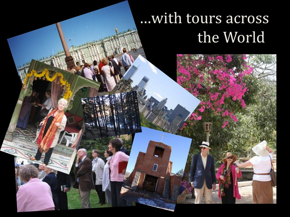 …with tours across the World