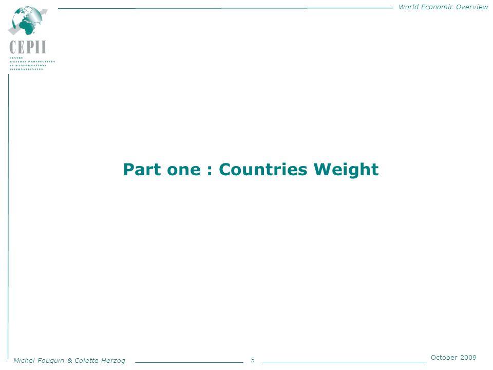World Economic Overview Michel Fouquin & Colette Herzog October 2009 1 Revealed comparative advantages Revealed comparative advantage 1