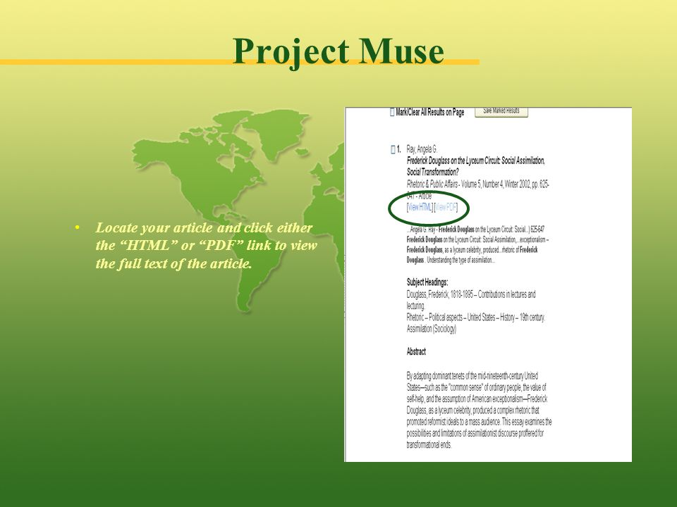 Project Muse Locate your article and click either the HTML or PDF link to view the full text of the article.