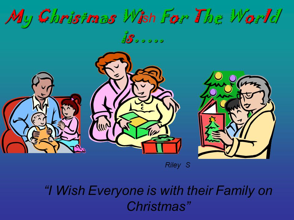 My Christmas Wish for the World… That there is has PEACE ON EARTH Pauline M