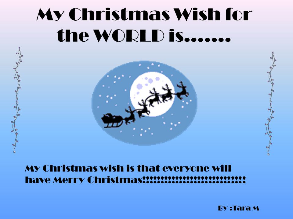 My CHRISTMAS WISH FOR THE WORLD EVERYBODY HAS A HOME' Stephen