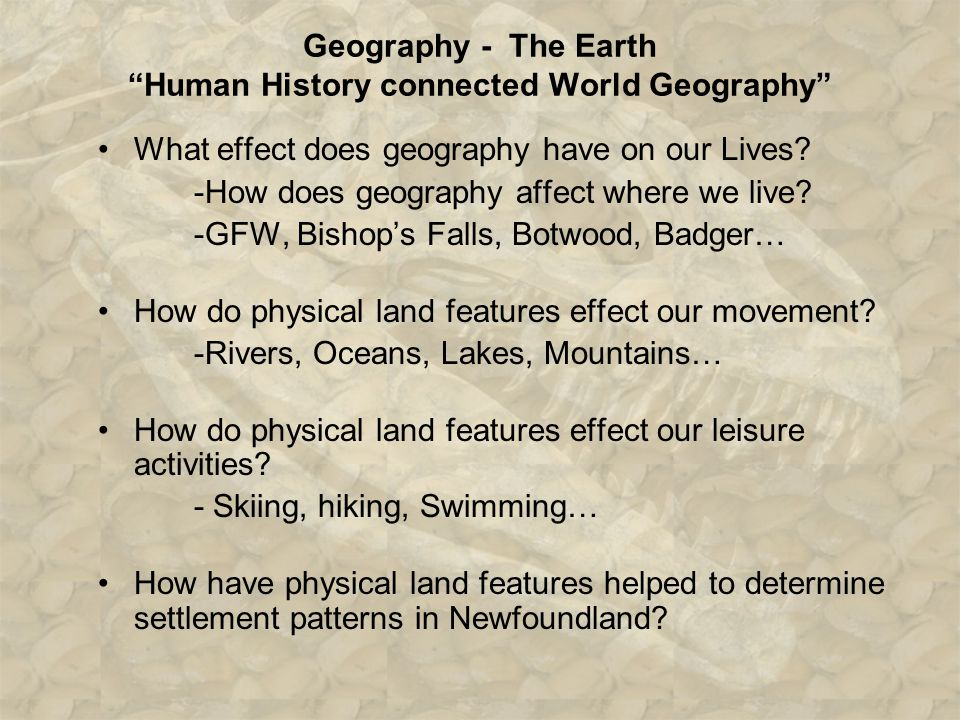 Questions that will arise… Has Geography Influence the history of NFLD? What is the Gulf Stream? What is the Labrador Current? What is the Grand Bank?
