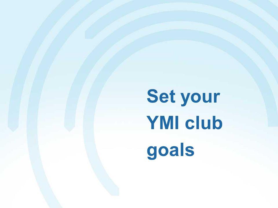 Set your YMI club goals