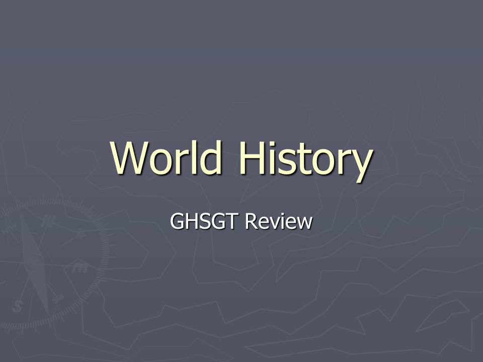 World History GHSGT Review