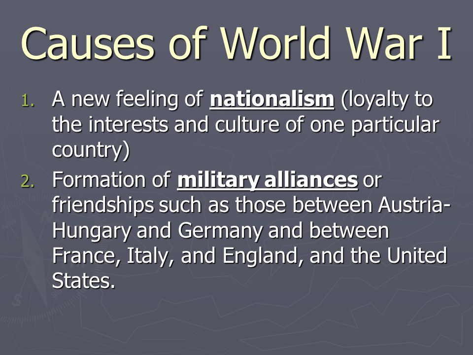 Causes of World War I 1.