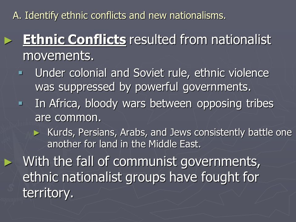 A.Identify ethnic conflicts and new nationalisms.