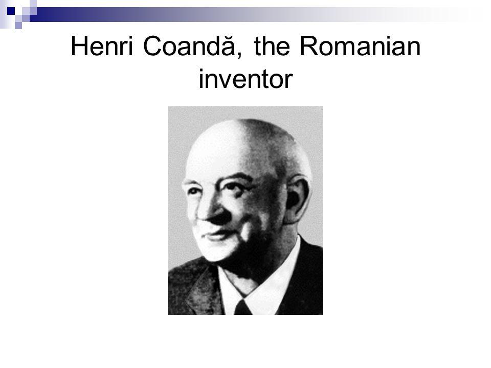 Henri Coandă, the Romanian inventor